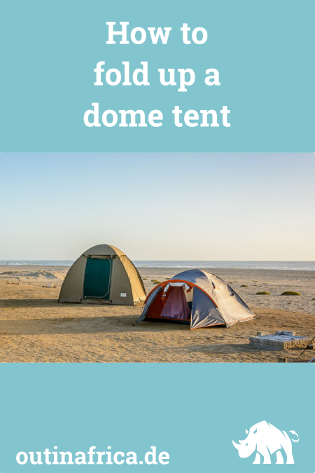 How to fold up a dome tent