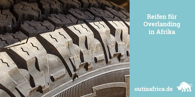 Tyres for Overlanding in Africa